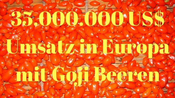 Goji Beeren Umsatz in Europa